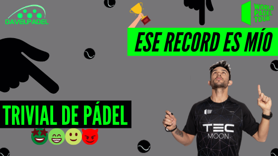 RECORD DE PÁDEL, RECORD WORLD PADEL TOUR, PADEL RECORDS